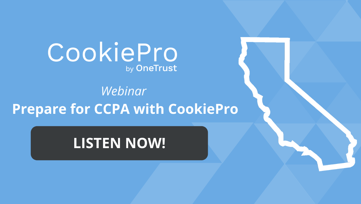 Prepare for CCPA with CookiePro Webinar